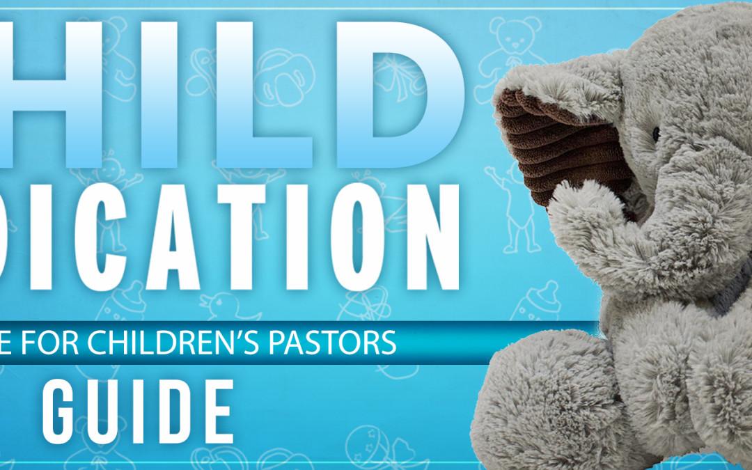 Child Dedication Guide