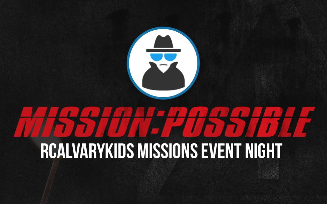 Mission Possible: Kids Mission's Event